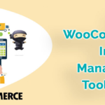 Unique Strategies for Manage Inventory with Best WooCommerce Management Plugins